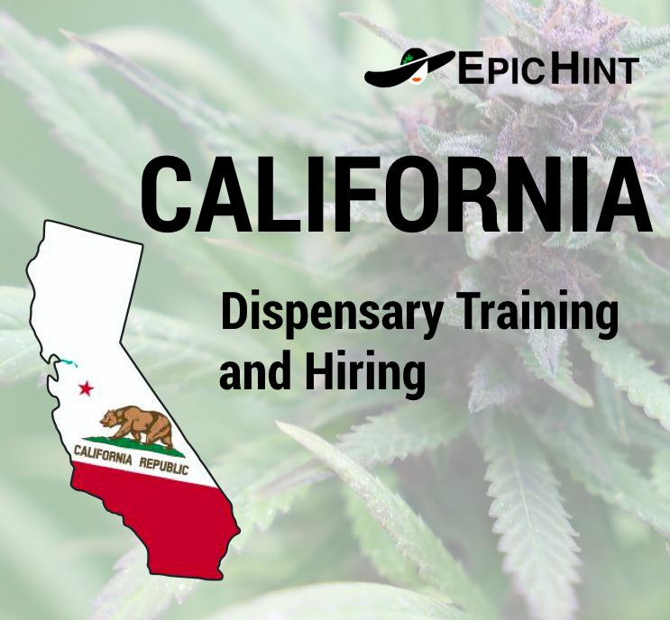 California Dispensary Training and Hiring